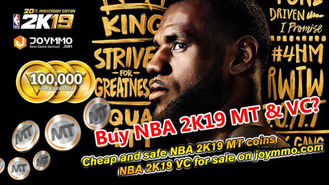 Where to buy cheapest NBA 2K19 MT Coins and NBA 2K19 VC?